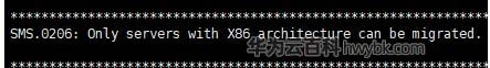 Only servers with X86 architecture can be migrated